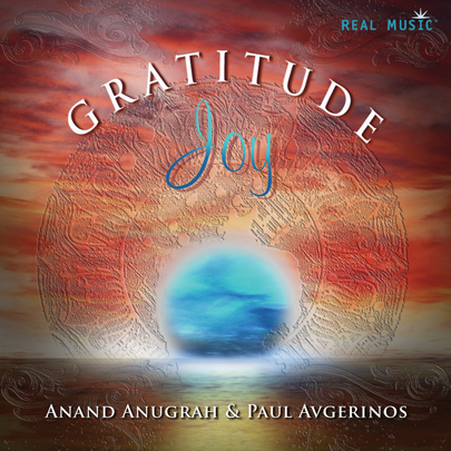Gratitude Joy ~ Paul Avgerinos Indian New Age Music