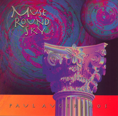 Muse of the Round Sky ~ Paul Avgerinos New Age Music